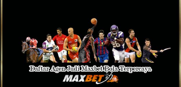 Situs Judi Bola Indonesia Terpercaya Maxbet Online